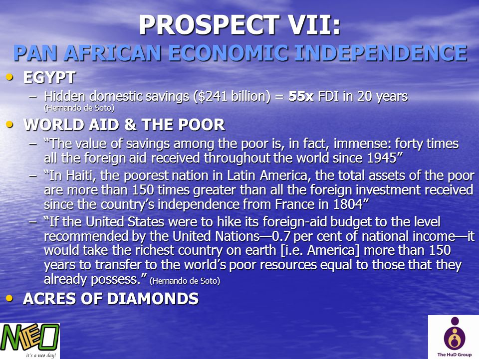 PROSPECT VII: PAN AFRICAN ECONOMIC INDEPENDENCE