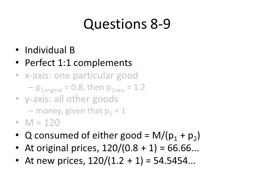 Questions 8-9 Individual B Perfect 1:1 complements