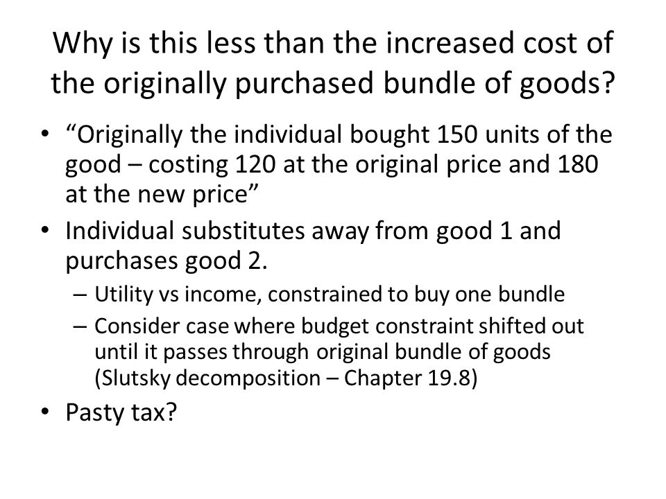 Why is this less than the increased cost of the originally purchased bundle of goods