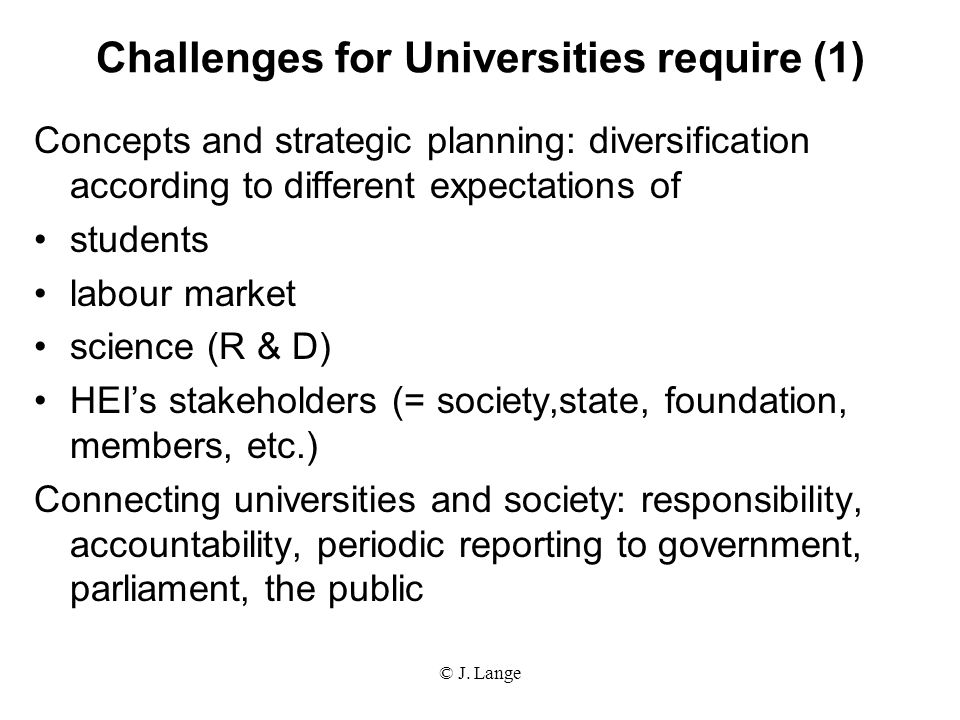 Challenges for Universities require (1)
