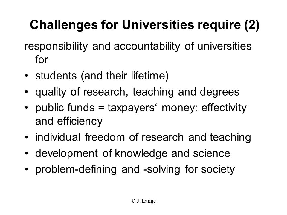 Challenges for Universities require (2)