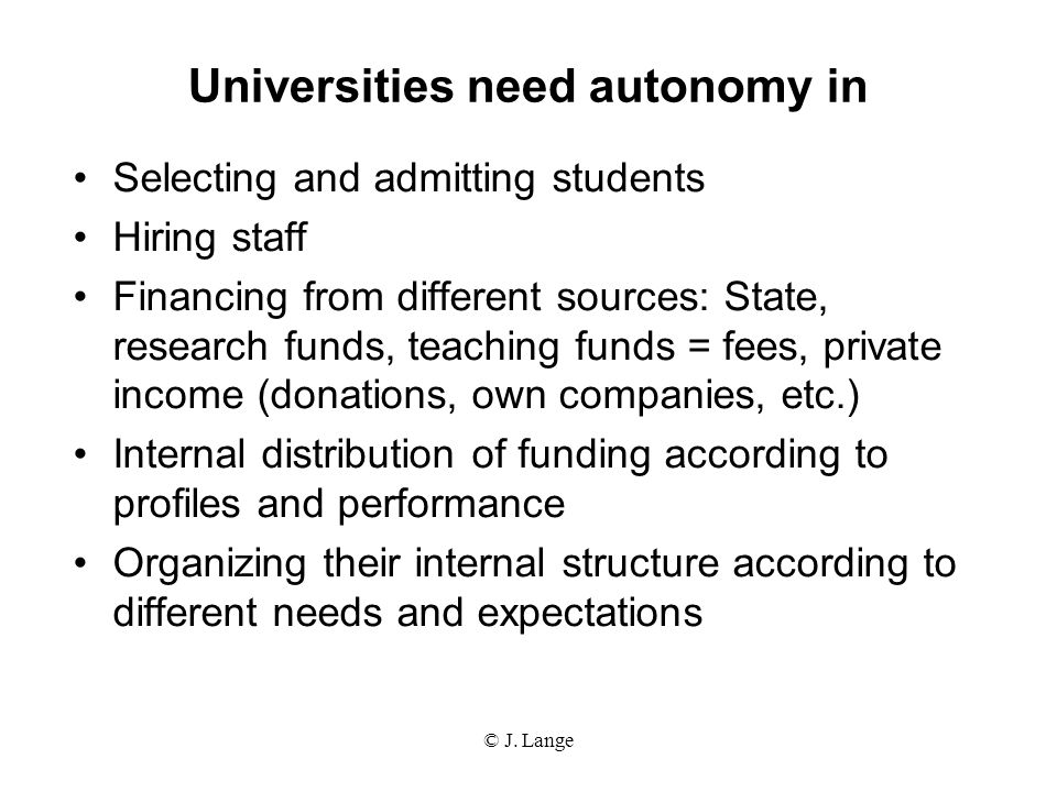 Universities need autonomy in