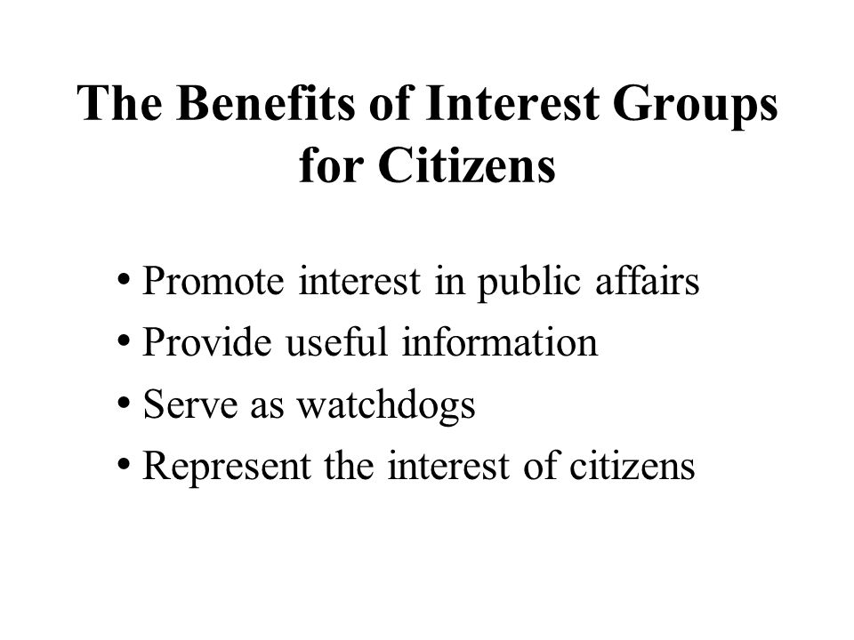 The Benefits of Interest Groups for Citizens