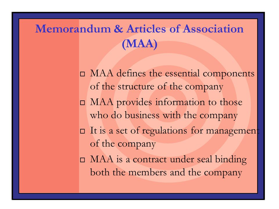 Memorandum & Articles of Association (MAA)