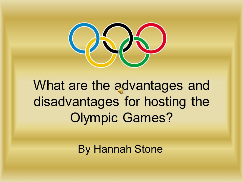 disadvantages of hosting a sporting games Democratic nations are no longer buying the argument that hosting the games is a wise  economic-impact studies overestimating the effect of one-time sporting.