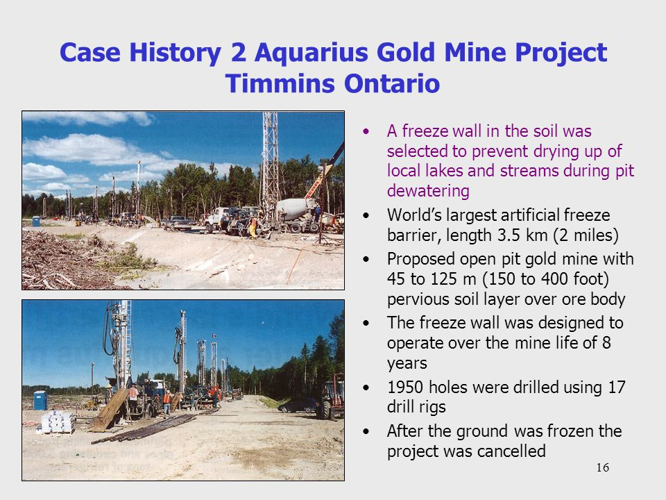 Case History 2 Aquarius Gold Mine Project Timmins Ontario
