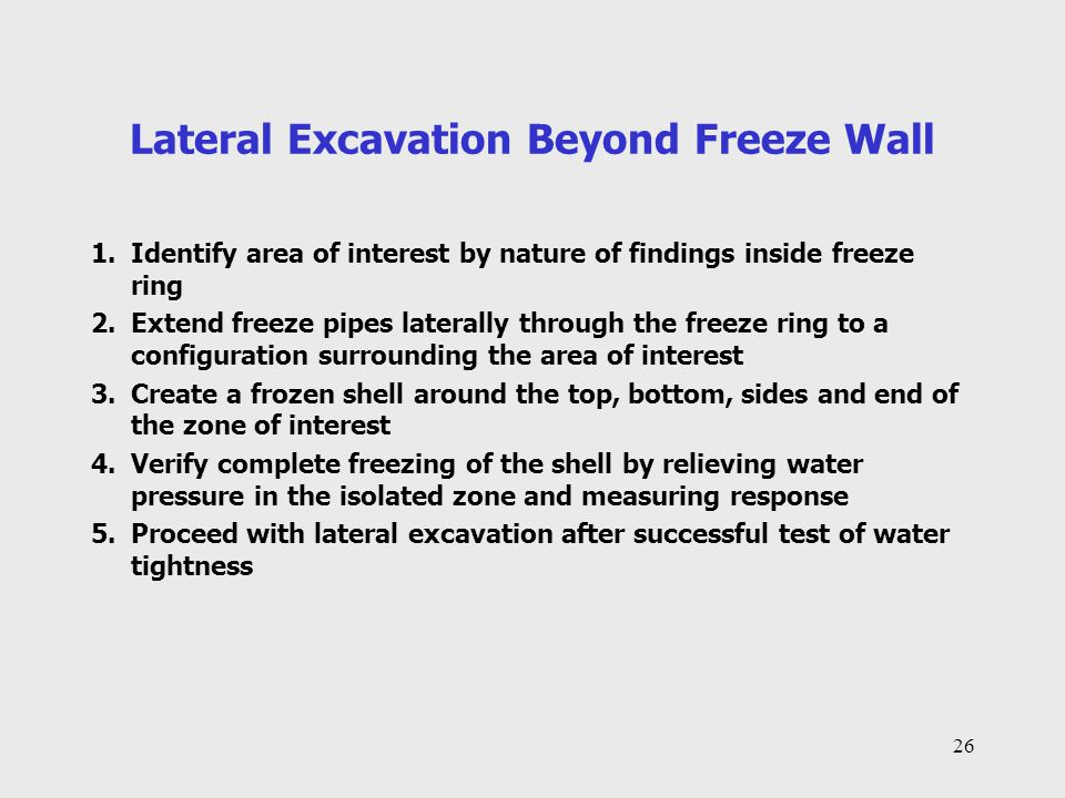 Lateral Excavation Beyond Freeze Wall