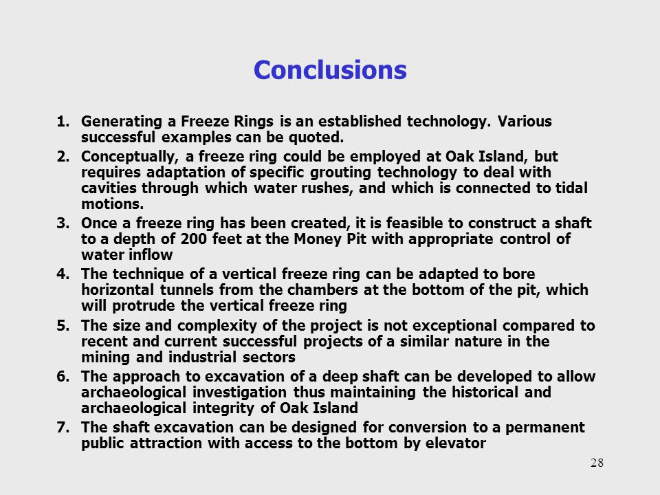 Conclusions Generating a Freeze Rings is an established technology. Various successful examples can be quoted.