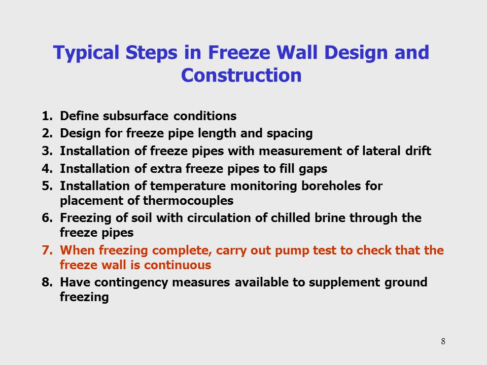 Typical Steps in Freeze Wall Design and Construction