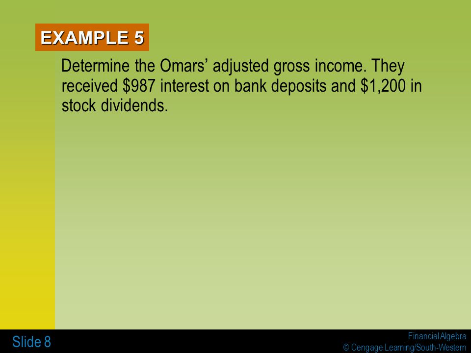 EXAMPLE 5 Determine the Omars' adjusted gross income.