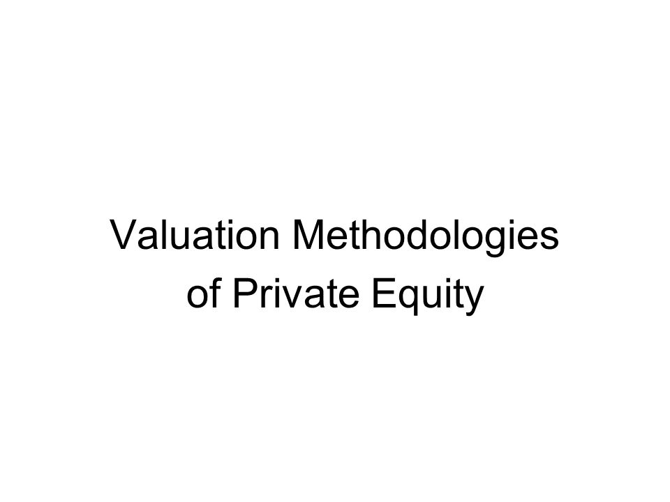Valuation Methodologies
