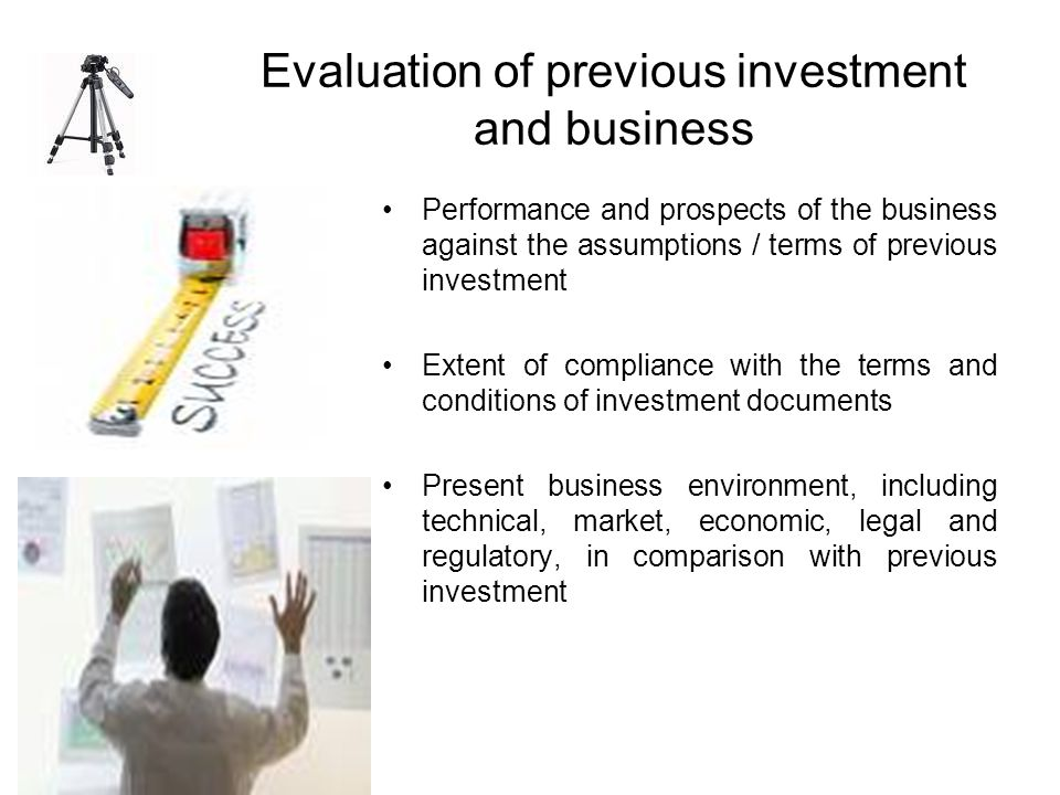 Evaluation of previous investment and business