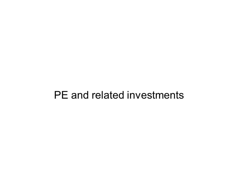 PE and related investments