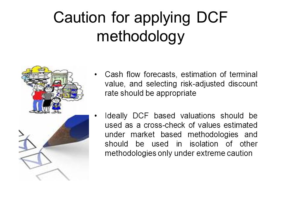 Caution for applying DCF methodology