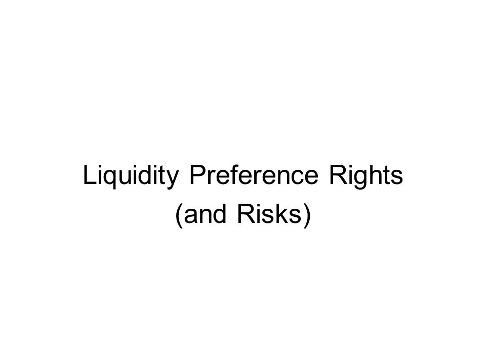 Liquidity Preference Rights