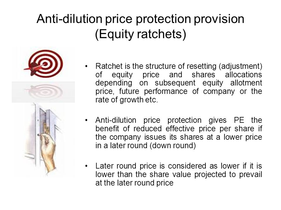 Anti-dilution price protection provision (Equity ratchets)