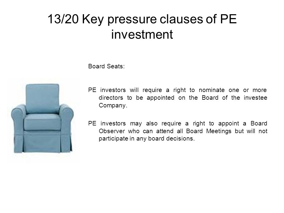 13/20 Key pressure clauses of PE investment