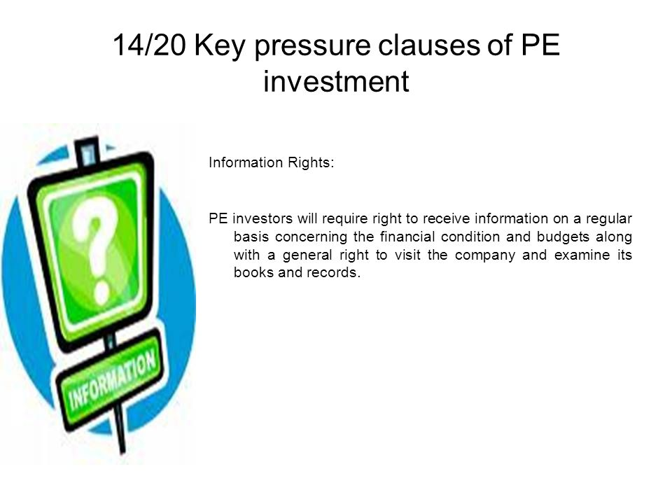 14/20 Key pressure clauses of PE investment