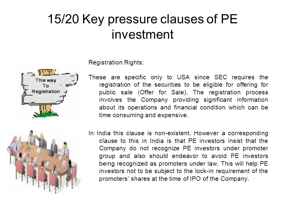 15/20 Key pressure clauses of PE investment
