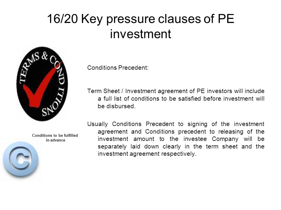 16/20 Key pressure clauses of PE investment