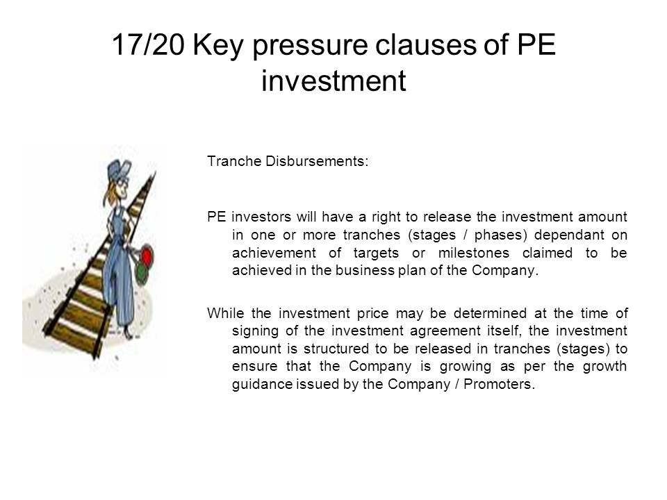 17/20 Key pressure clauses of PE investment