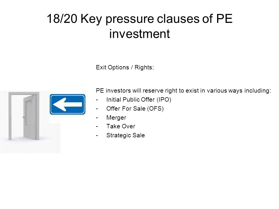 18/20 Key pressure clauses of PE investment