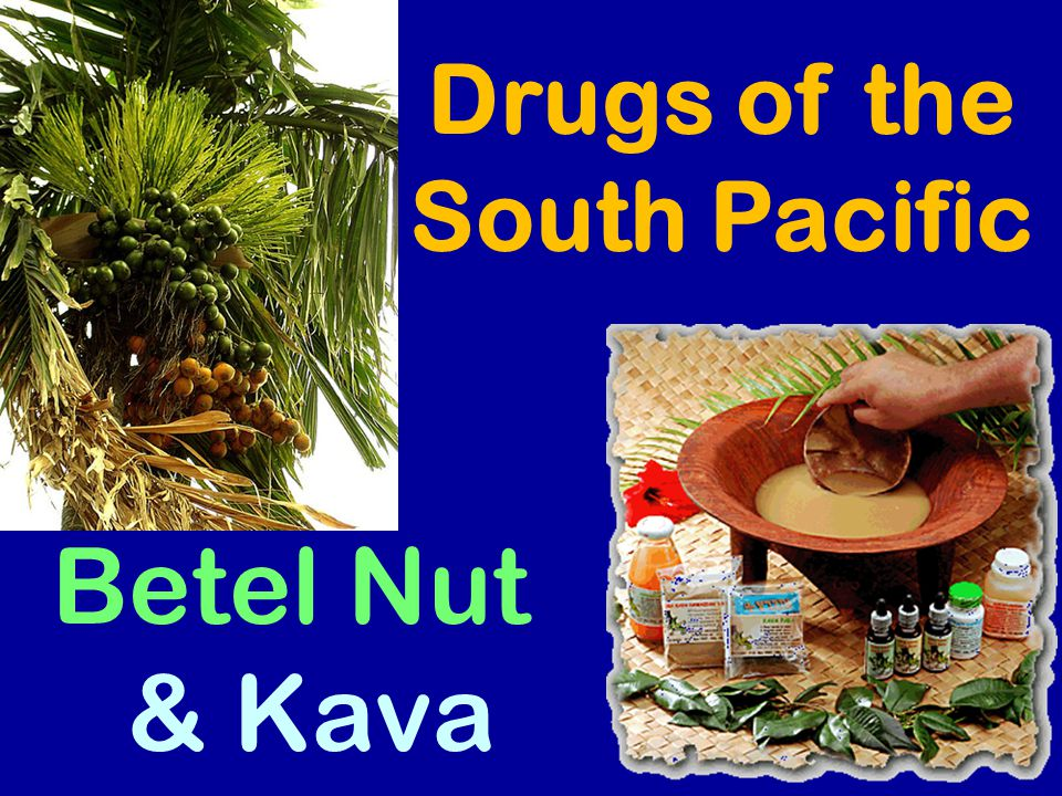 Drugs of the South Pacific