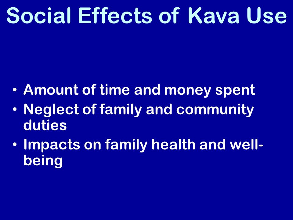 Social Effects of Kava Use
