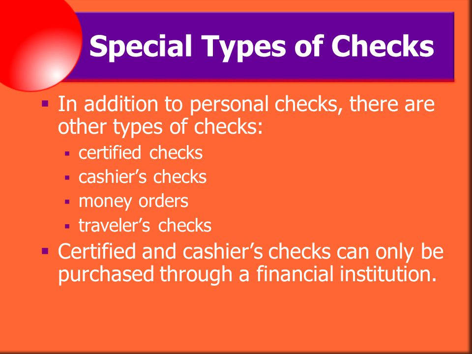 Special Types of Checks