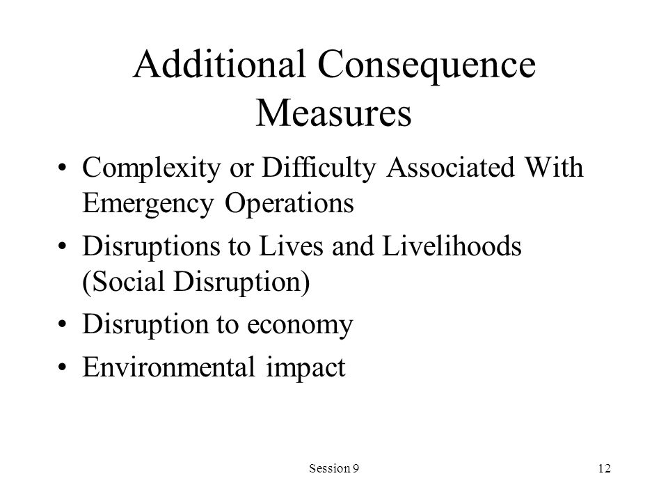 Additional Consequence Measures