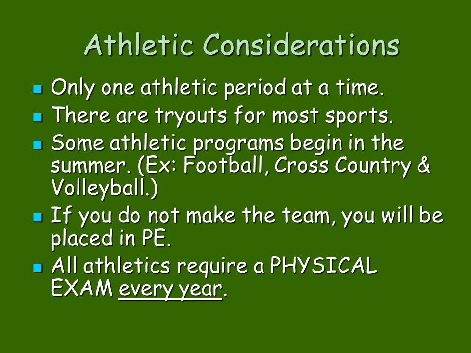 Athletic Considerations
