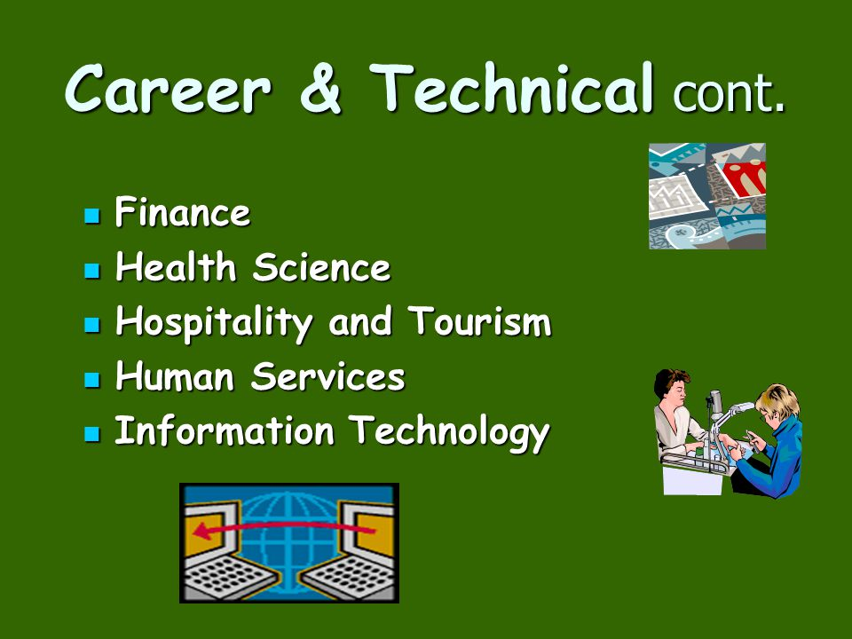 Career & Technical cont.