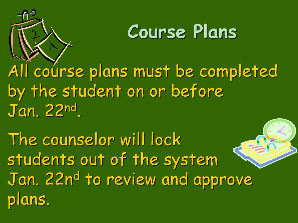 Course Plans All course plans must be completed