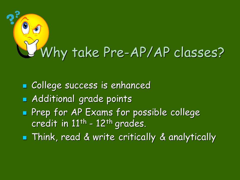 Why take Pre-AP/AP classes