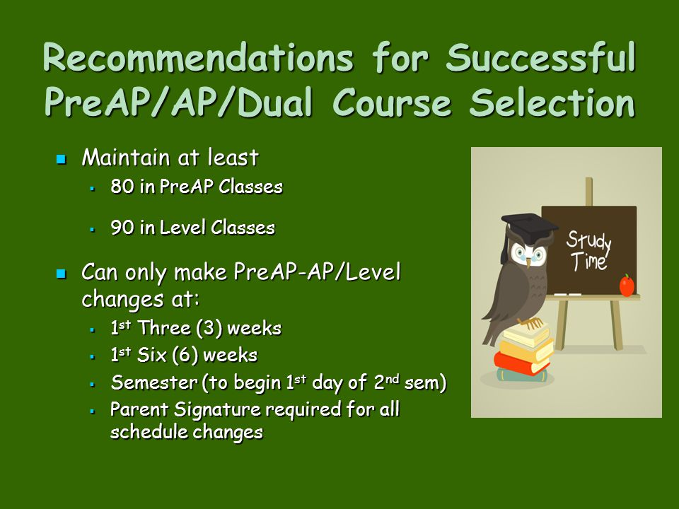 Recommendations for Successful PreAP/AP/Dual Course Selection