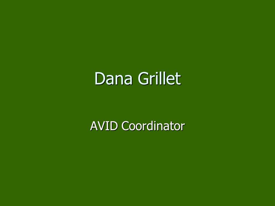 Dana Grillet AVID Coordinator