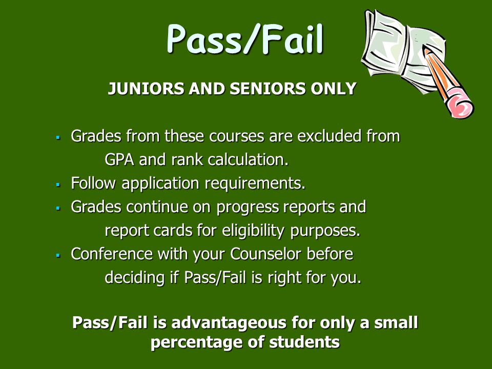 Pass/Fail is advantageous for only a small percentage of students