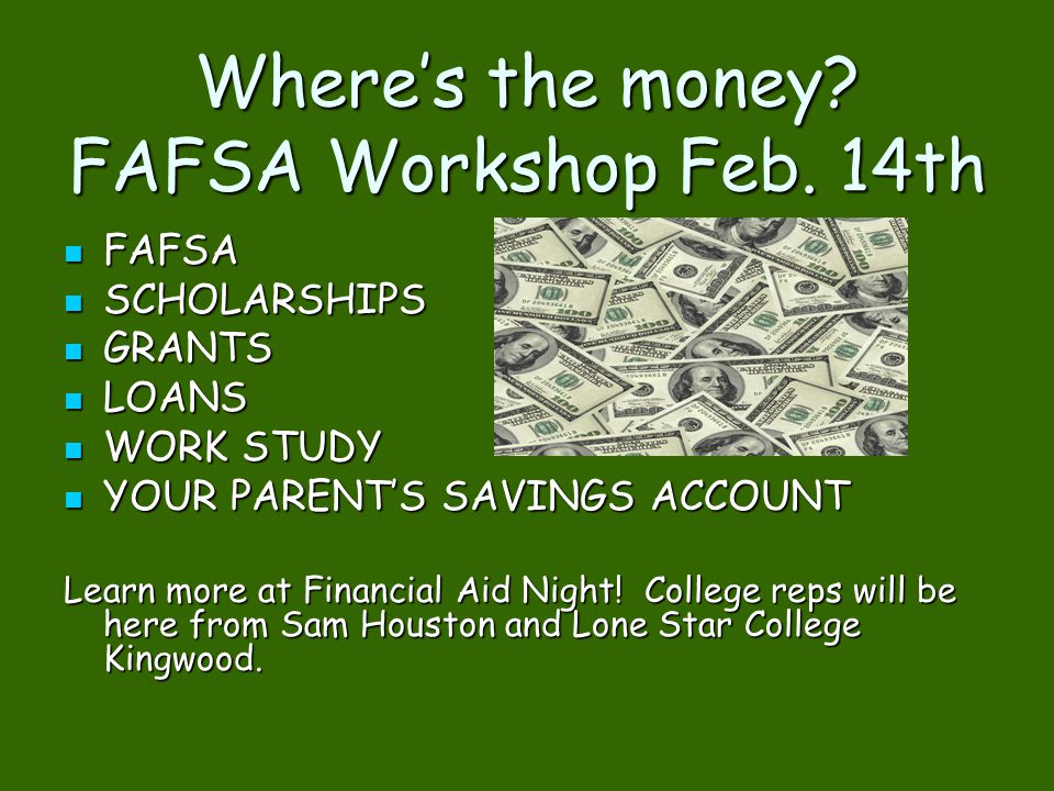 Where's the money FAFSA Workshop Feb. 14th