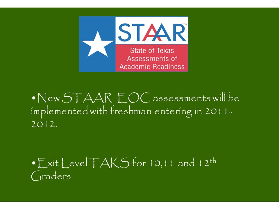 Exit Level TAKS for 10,11 and 12th Graders