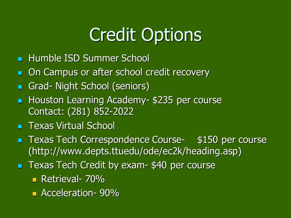 Credit Options Humble ISD Summer School