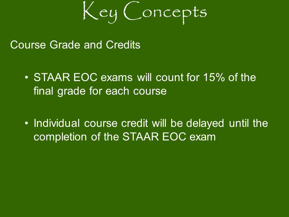 Key Concepts Course Grade and Credits