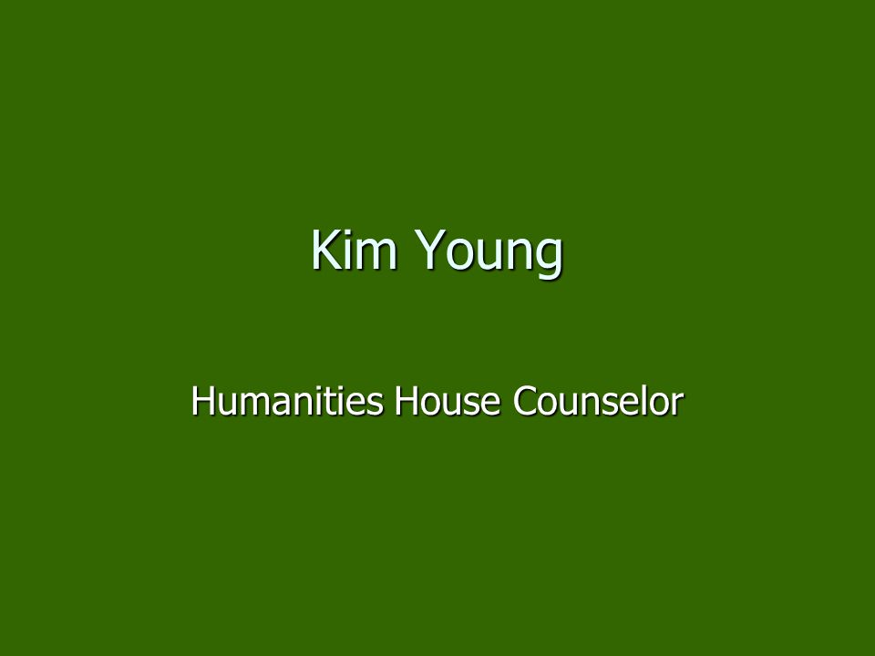 Humanities House Counselor