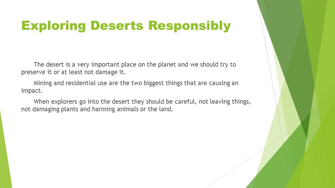 Exploring Deserts Responsibly