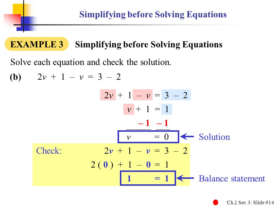Simplifying before Solving Equations