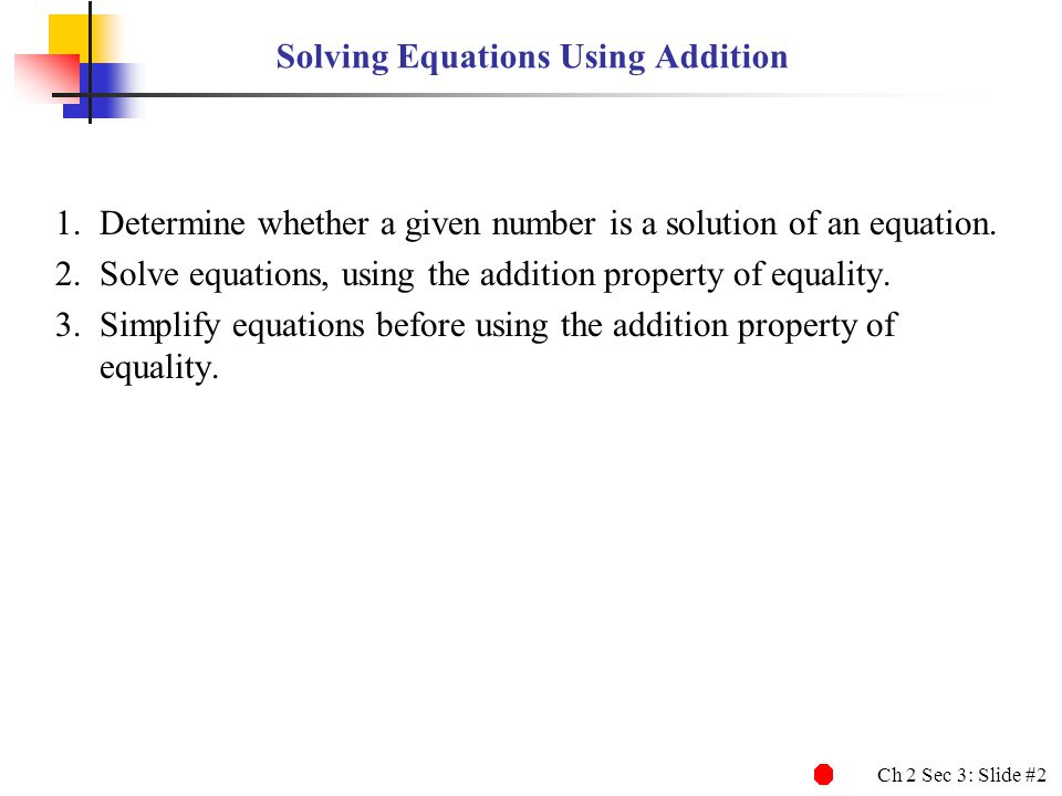 Solving Equations Using Addition