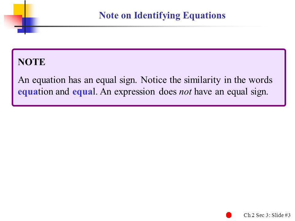 Note on Identifying Equations