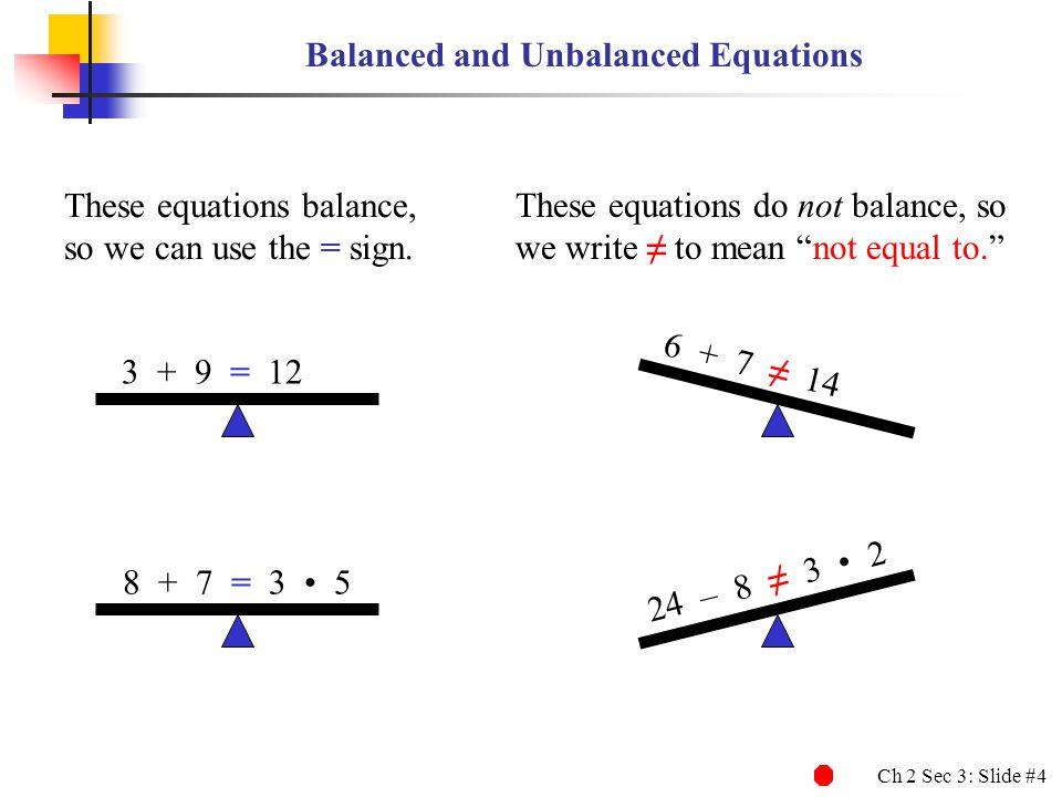 Balanced and Unbalanced Equations