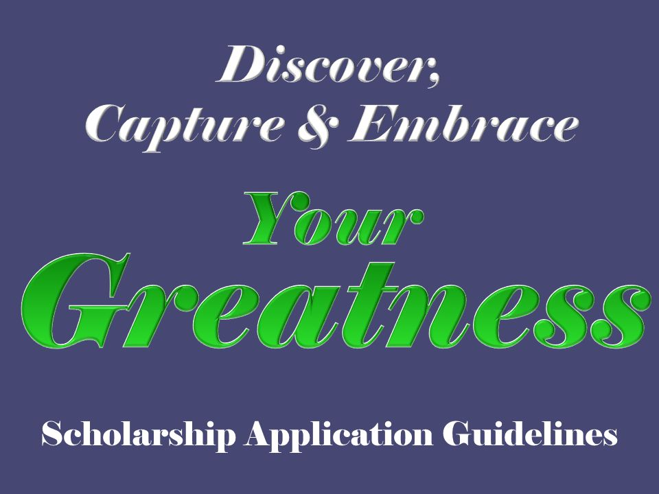 Greatness Your Discover, Capture & Embrace