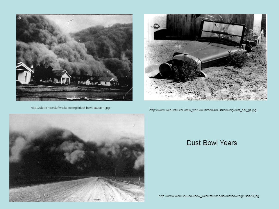 http://static.howstuffworks.com/gif/dust-bowl-cause-1.jpg http://www.weru.ksu.edu/new_weru/multimedia/dustbowl/big/dust_car_gs.jpg.