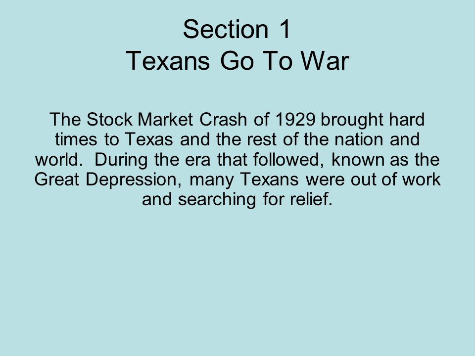 Section 1 Texans Go To War